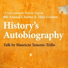 8th Annual Charles A. Hale Lecture