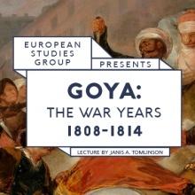 """""""Goya: The War Years 1808-1814"""""""